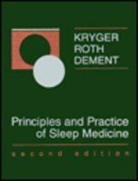 Principles and practice of sleep medicine 2nd ed