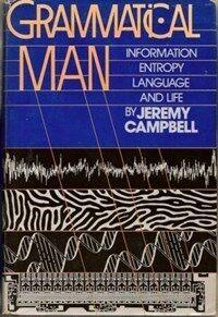 Grammatical man : information, entropy, language, and life