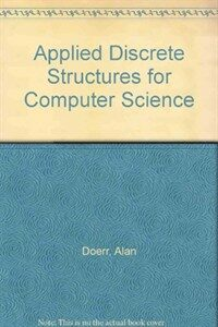 Applied discrete structures for computer science 2nd ed