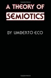 A theory of semiotics / 1st Midland Book ed