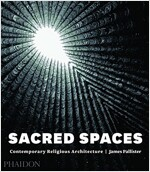 Sacred Spaces : Contemporary Religious Architecture (Hardcover)
