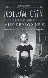 Hollow City: The Second Novel of Miss Peregrine's Peculiar Children (Paperback)