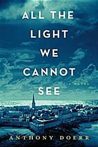 All the Light We Cannot See (Paperback, Reissue)