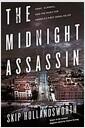 [중고] The Midnight Assassin: Panic, Scandal, and the Hunt for America's First Serial Killer (Hardcover)