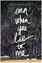 [중고] Even When You Lie to Me (Hardcover)