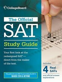 Official SAT Study Guide (2016 Edition) (Paperback)