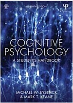 Cognitive Psychology : A Student's Handbook (Paperback, 7 New edition)