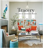 Tracery: The Art of Southern Design (Hardcover)