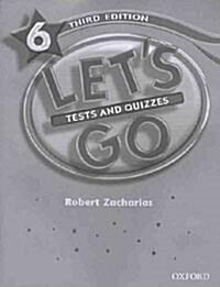 Lets Go: 6: Tests & Quizzes (Paperback)