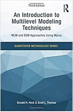 An Introduction to Multilevel Modeling Techniques : MLM and SEM Approaches Using Mplus, Third Edition (Paperback, 3 New edition)