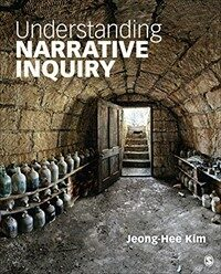 Understanding narrative inquiry : the crafting and analysis of stories as research