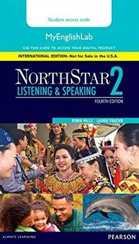 Northstar Listening and Speaking 2 Myenglishlab, International Edition (Hardcover, 4)