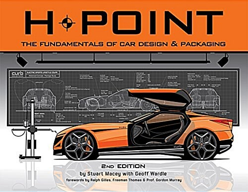 H-Point: The Fundamentals of Car Design & Packaging (Paperback, 2)
