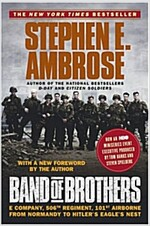 [중고] Band of Brothers: E Company, 506th Regiment, 101st Airborne from Normandy to Hitler's Eagle's Nest (Paperback)