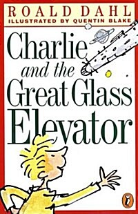 Charlie and the Great Glass Elevator (Paperback, Reissue)