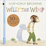 Willy the Wimp (Paperback, 20 Anniversary ed)