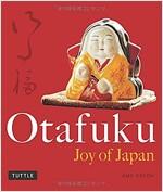 Otafuku: Joy of Japan (Paperback)