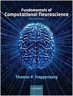 Fundamentals of Computational Neuroscience (Paperback, 2 Revised edition)