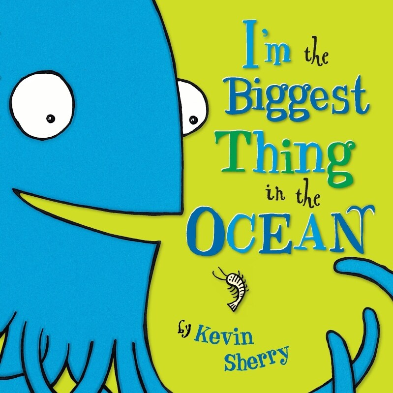 Im the Biggest Thing in the Ocean! (Board Books)