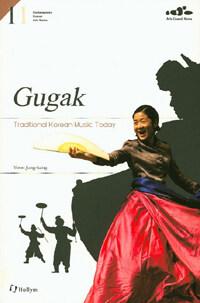 Gugak : Traditional Korean Music Today