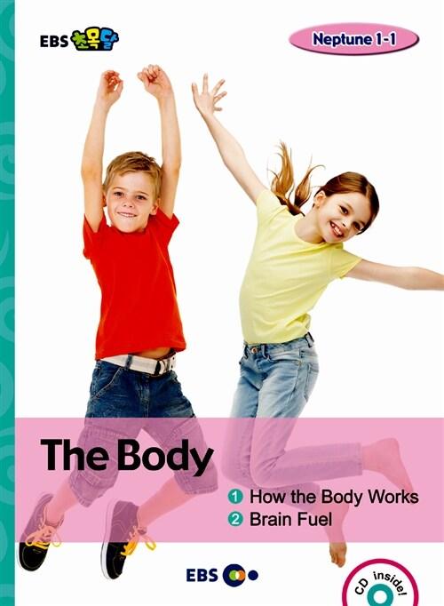 [EBS 초등영어] EBS 초목달 How the Body Works & Brain Fuel : Neptune 1-1