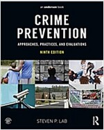 Crime Prevention: Approaches, Practices, and Evaluations (Paperback, 9)