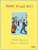 Hurry Up and Wait (Hardcover)