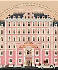 The Wes Anderson Collection: The Grand Budapest Hotel (Hardcover)