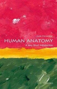Human Anatomy: A Very Short Introduction (Paperback)