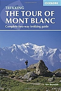 Tour of Mont Blanc : Complete two-way trekking guide (Paperback, 4 Revised edition)