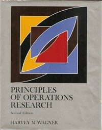 Principles of operations research : with applications to managerial decisions 2nd ed