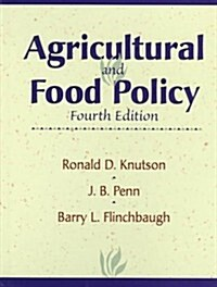 Agricultural and Food Policy (4th Edition) (Hardcover, 4th)