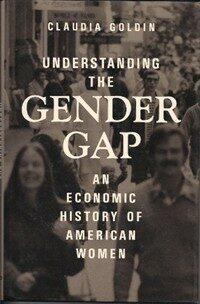 Understanding the gender gap : an economic history of american women