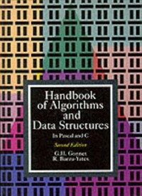 Handbook of algorithms and data structures : in Pascal and C 2nd ed