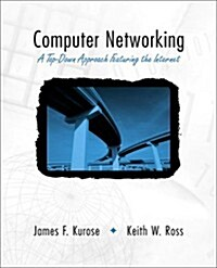 Computer Networking: A Top-Down Approach Featuring the Internet (Hardcover, Pck)