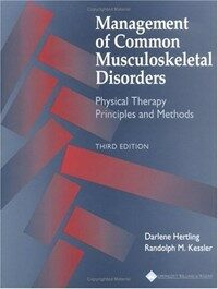 Management of common musculoskeletal disorders : physical therapy principles and methods 3rd ed