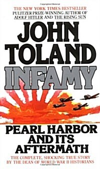 Infamy: pearl harbor and its aftermath (Mass Market Paperback)