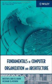 Fundamentals of computer organization and architecture