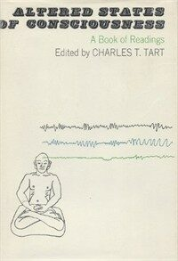 Altered states of consciousness : a book of readings