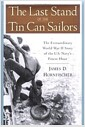 The Last Stand of the Tin Can Sailors: The Extraordinary World War II Story of the U.S. Na..