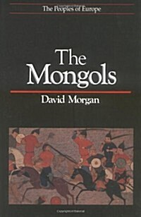 The Mongols (Peoples of Europe) (Paperback)