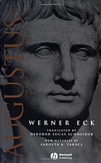 The Age of Augustus (Blackwell Ancient Lives) (Paperback, 1st)