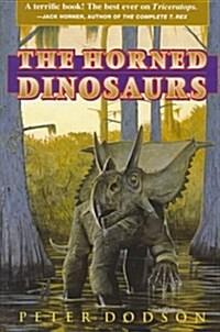 The Horned Dinosaurs (Paperback)