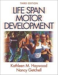 Life span motor development 3rd ed