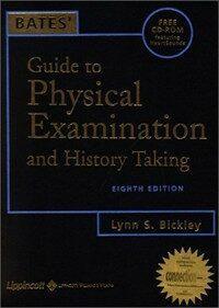 Bates' guide to physical examination and history taking 8th ed.
