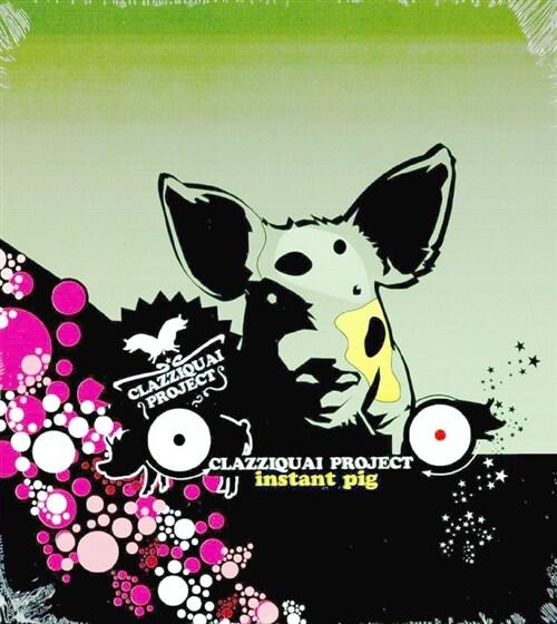 클래지콰이 - 1집 Instant Pig [재발매]