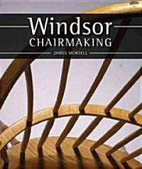 Windsor Chairmaking (Hardcover)