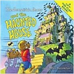 The Berenstain Bears and the Haunted House (Paperback)