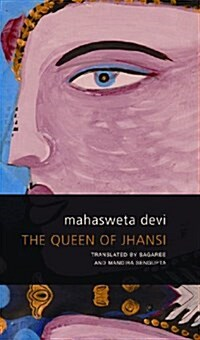The Queen of Jhansi (Hardcover)