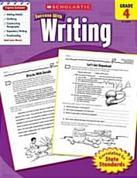 Scholastic Success with Writing, Grade 4 (Paperback)